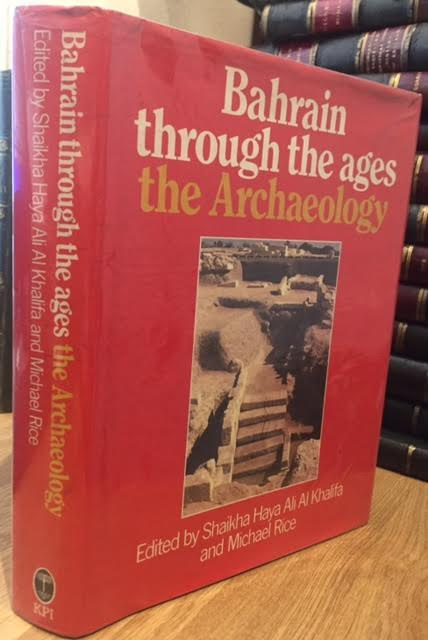 Image for Bahrain Through the Ages : The Archaeology