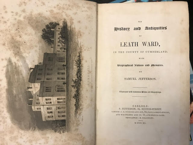 Image for The Histroy and Antiquities of Leath Ward, in the County of Cumberland: With Biographical Notes and Memoirs