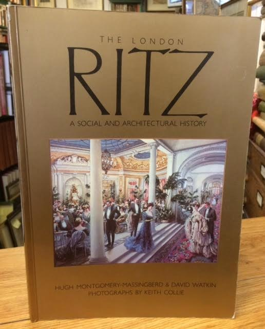 Image for The London Ritz - A Social and Architectural History