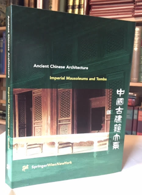 Image for Imperial Mausoleums and Tombs - Ancient Chinese Architecture Volume 3