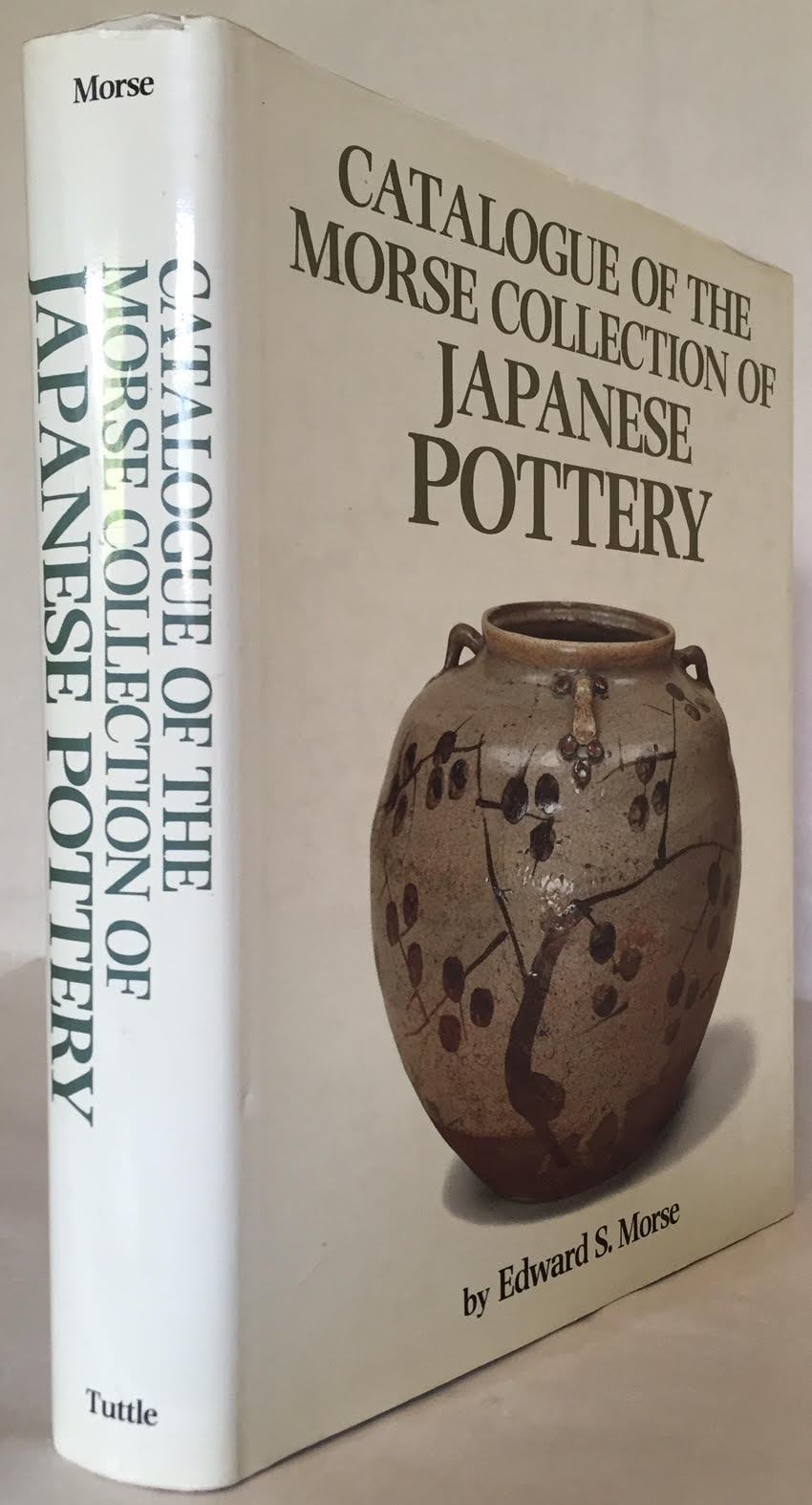 Image for Catalogue of the Morse Collection of Japanese Pottery