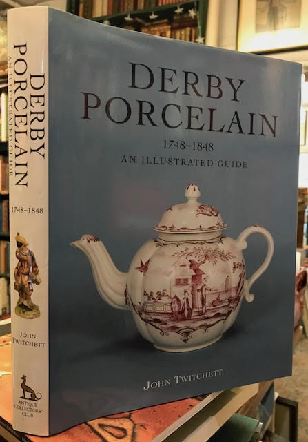 Image for Derby Porcelain 1748-1848. An Illustrated Guide