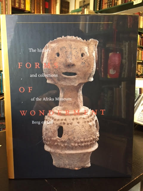 Image for Forms Of Wonderment, The History And Collections Of The Afrika Museum Berg And Dal