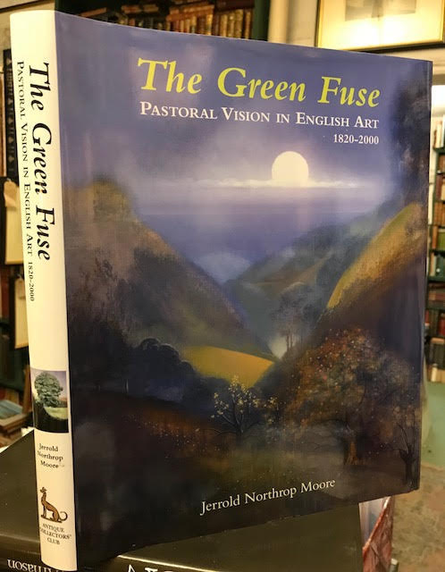 Image for The Green Fuse Pastoral Vision in English Art 1820-2000