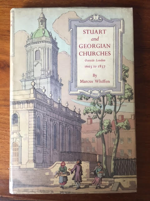 Image for Stuart and Georgian Churches: The Architecture of the Church of England Outside London 1603-1837.