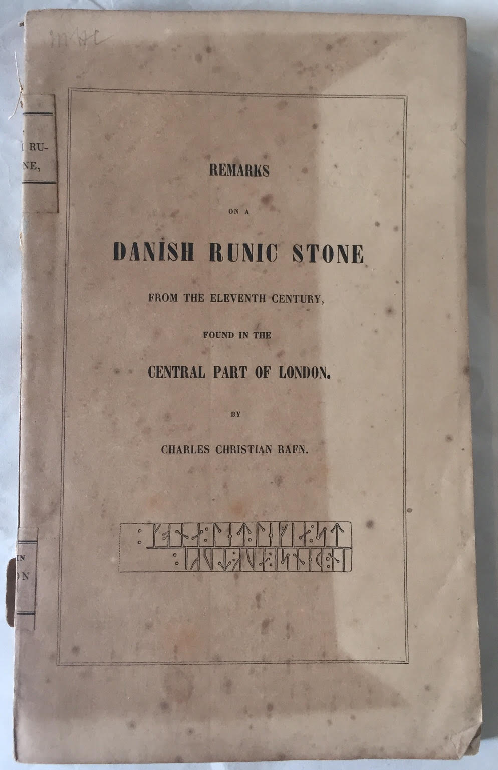 Image for Remarks on a Danish Runic Stone from the Eleventh Century Found in the Central Part of London