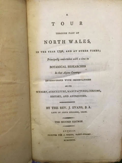 Image for Tour through North Wales, in the Year 1798 and at Other Times, Principally Undertaken with a View to Botanical Researches in That Alpine Country Interspersed with Observations on Its Manufactures, Customs, History and Antiquities.