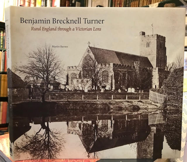 Benjamin Brecknell Turner : Rural England Through a Victorian Lens