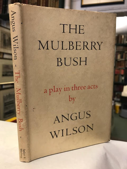 Image for The Mulberry Bush. a Play in Three Acts