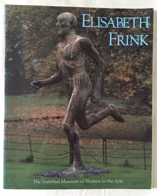 Image for Elisabeth Frink : Sculpture and Drawings, 1950-1990