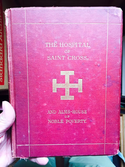 Image for Memorials of the Hospital of St Cross and Alms House  of Noble Poverty