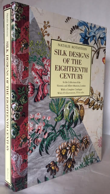 Image for Silk Designs of the Eighteenth Century in the Collection of the Victoria and Albert Museum, London : With a Complete Calalogue