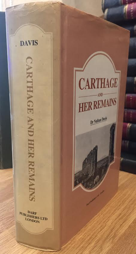 Image for Carthage and Her Remains: Being an Account of the Excavations and Researches on the Site of the Phoenician Metropolis in Africa