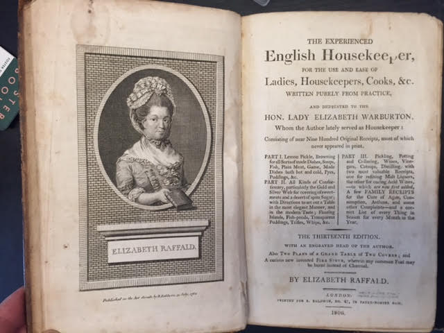 Image for The Experienced English Housekeeper for the Use and Ease of Ladies, Housekeepers, Cooks Etc, Written Purely from Practice, and Dedicated to the Hon. Lady Elizabeth Warburton, Whom the Author Lately Served as Housekeeper.