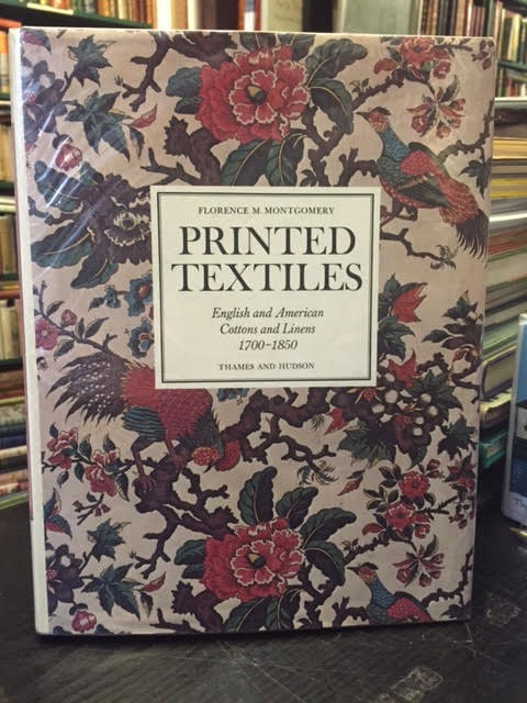 Image for Printed Textiles : English and American Cottons and Linens, 1700-1850