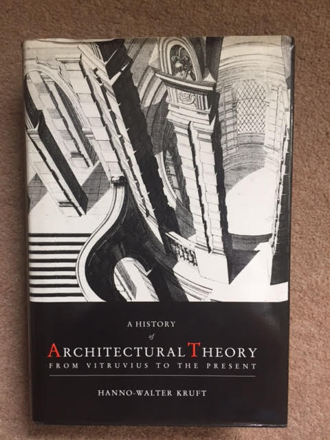 Image for A History of Architectural Theory : From Vitruvius to the Present