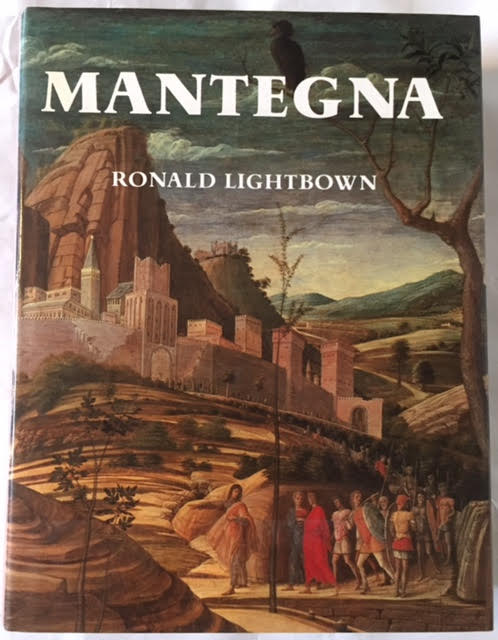 Image for Mantegna - with a Complete Catalogue of the Paintings, Drawings and Prints