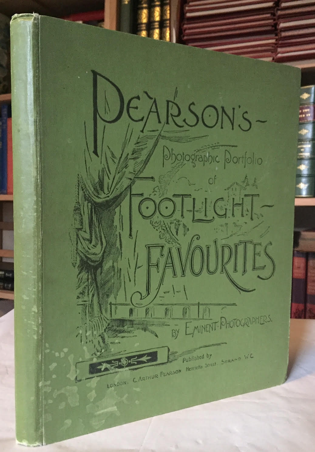Image for Pearson's Photographic Portfolio  ; Footlight Favorites of Footlight Favourites by Eminent Photographers