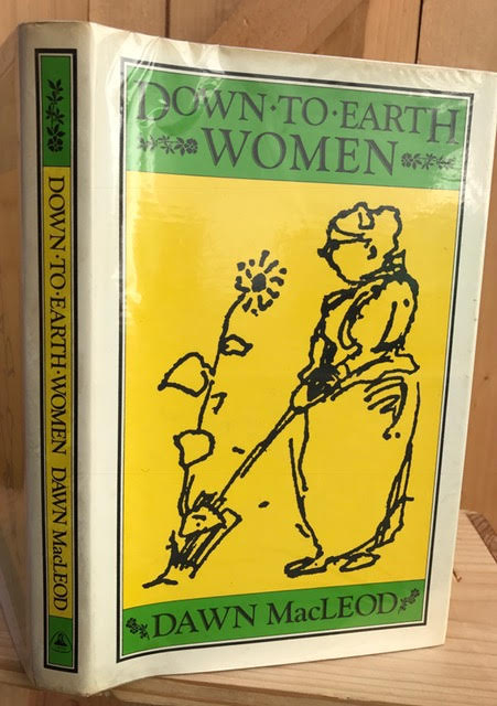 Image for Down-To-Earth Women : Those Who Care for the Soil