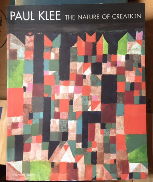 Image for Paul Klee : The Nature of Creation, Works 1914-1940