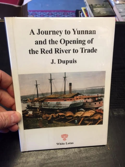 Image for A Journey to Yunnan and the Opening of the Red River to Trade