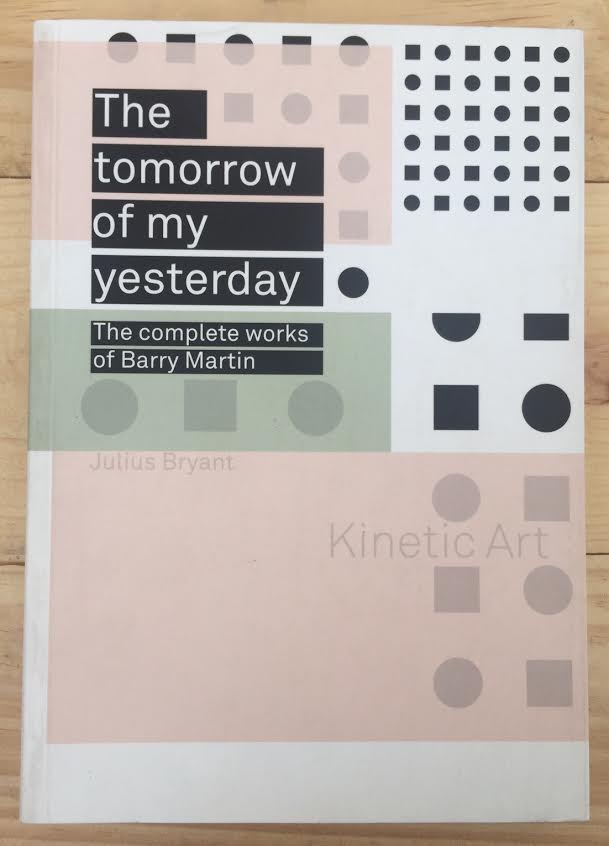 Image for The Tomorrow of My Yesterday: The Complete Works of Barry Martin