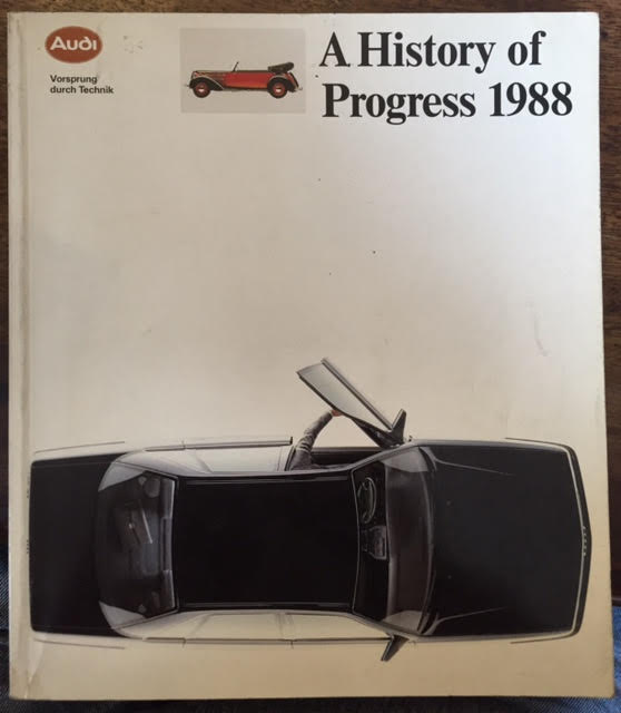 Image for Audi a History of Progress 1988