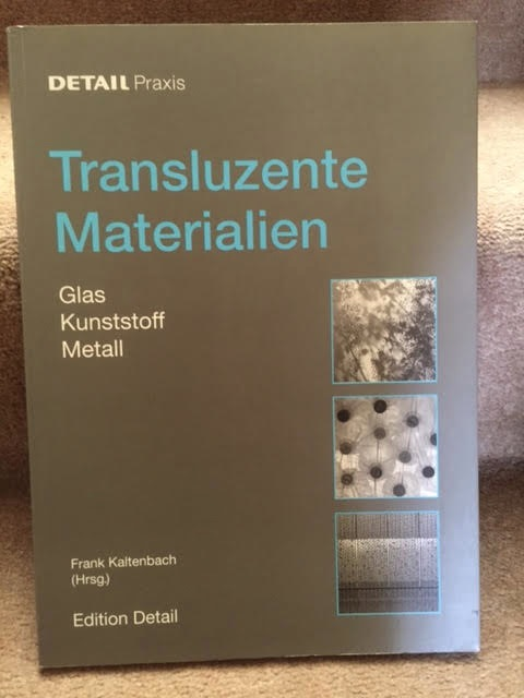 Image for Transluzente Materialien Glas Kunststoff Metall