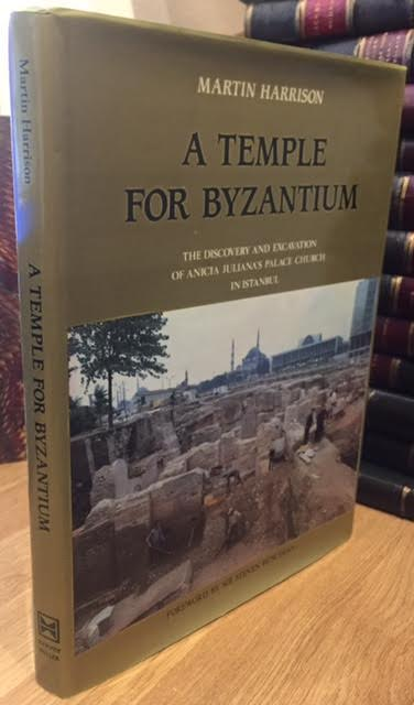 Image for A Temple for Byzantium : The Discovery and Excavation of a Palace Church in Istanbul
