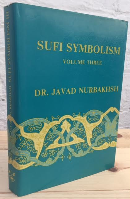 Image for Sufi Symbolism Vol. III : The Nurbakhsh Encyclopedia of Sufi Terminology: Religious Terminology