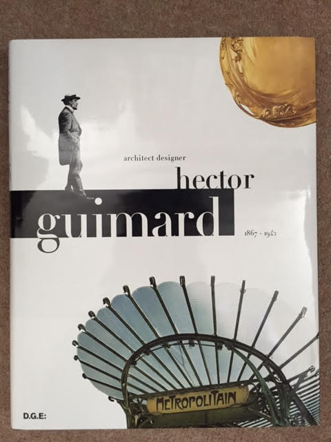 Image for Hector Guimard: Architect Designer (1867-1942)