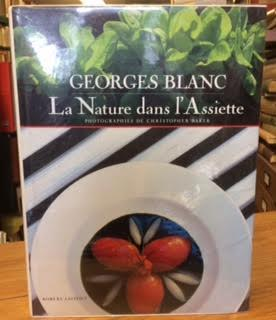 Image for La Nature dans l'Assiette (The Natural Cuisine of Georges Blanc)