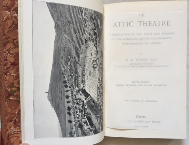 Image for The Attic Theatre a Description of the Stage and Theatre of the Athenians, and of the Dramatic Performances at Athens