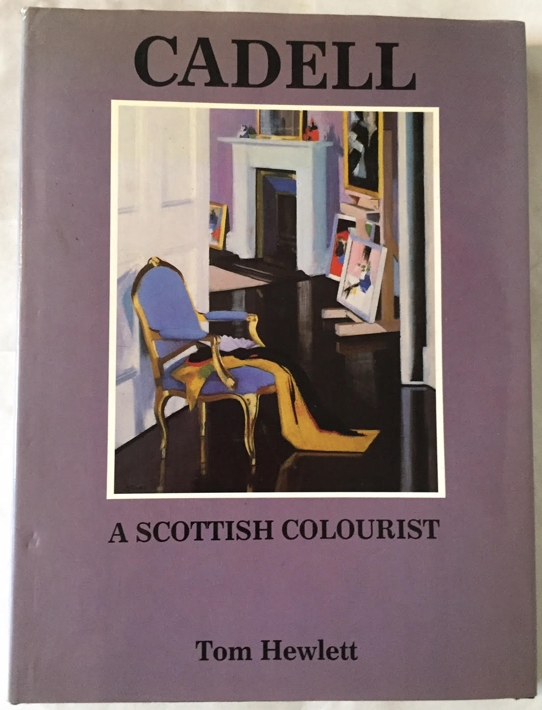 Image for Cadell : The Life and Works of a Scottish Colourist 1883-1937