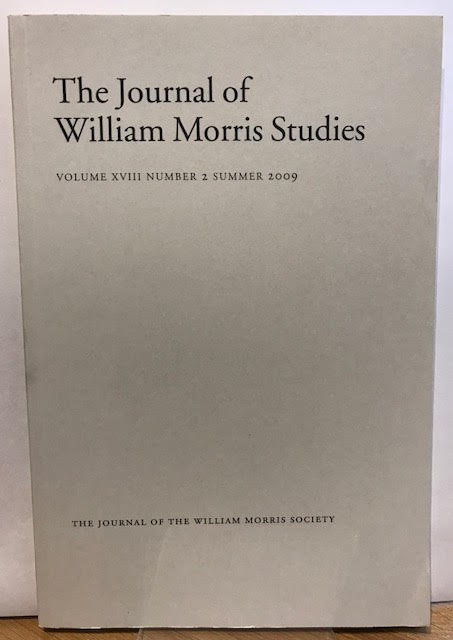 Image for The Journal of William Morris Studies. Volume XVIII / 18 , Number 2, Summer 2009