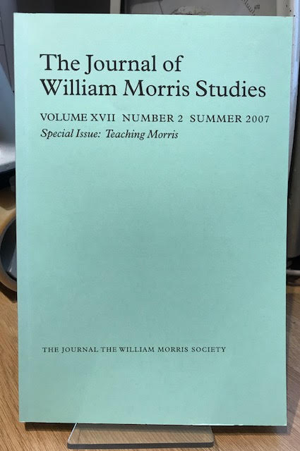 Image for The Journal of William Morris Studies. Volume XVII / 17 , Number 2, Summer 2007
