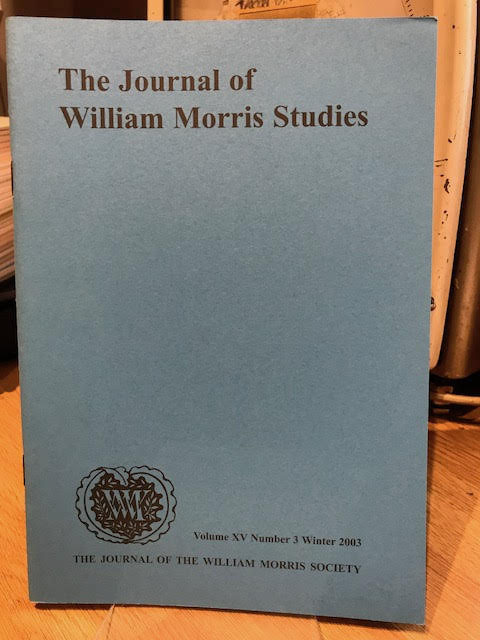 Image for The Journal of William Morris Studies. Volume XV / 15 , Number 3, Winter 2003