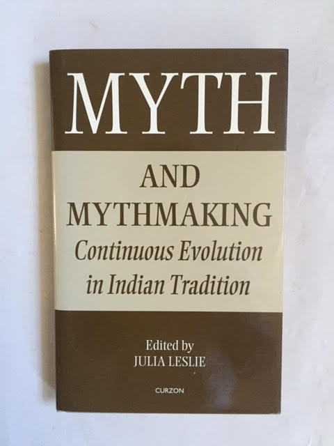 Image for Myth and Mythmaking: Continuous Evolution in Indian Tradition. Collected Papers on South Asia, No. 12