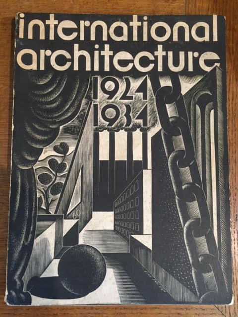 Image for International Architecture 1924-1934 - Catalogue to the Centenary Exhibition of The Royal Institute of Architects