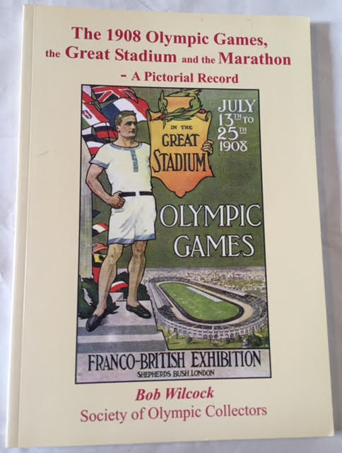 Image for The 1908 Olympic Games, the Great Stadium and the Marathon - A Pictorial Record