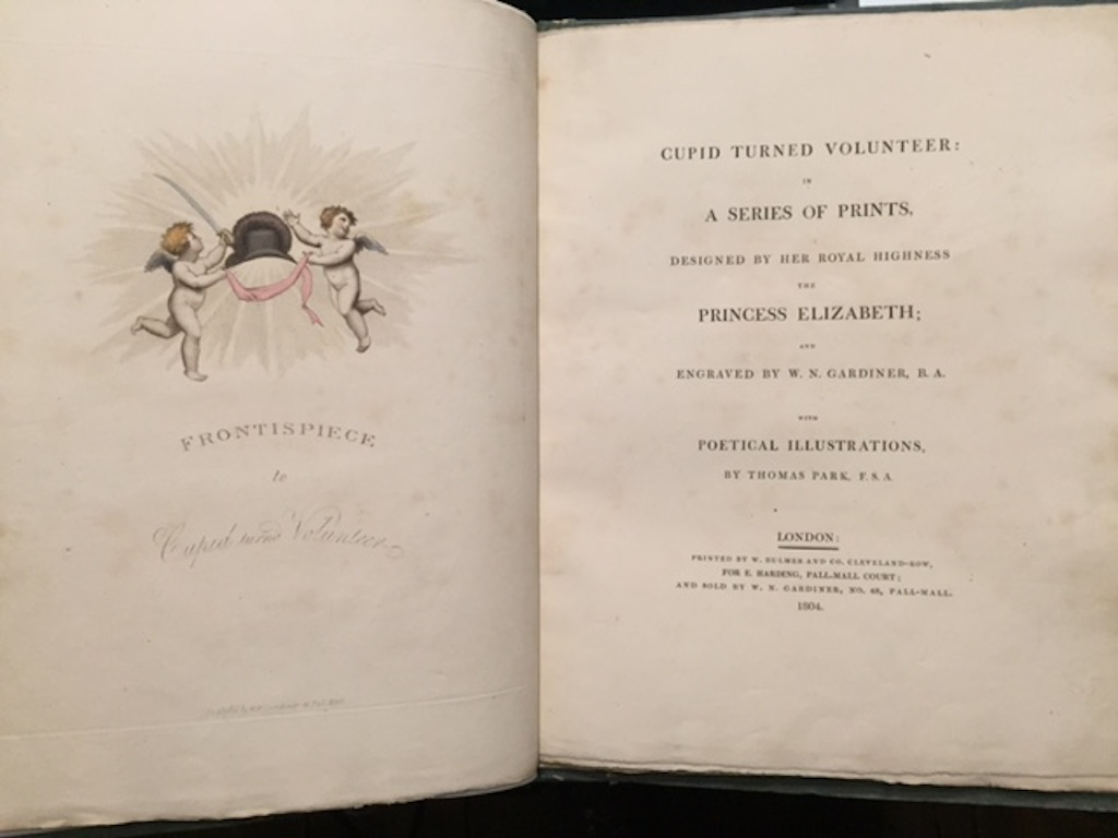Cupid Turned Volunteer in a Series of Prints Designed by Her Royal Highness Princess Elizabeth; and Engraved By W. N. Gardiner with Poetical Illustrations By Thomas Park