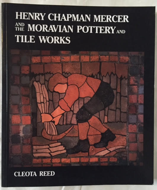 Image for Henry Chapman Mercer and the Moravian Pottery and Tile Works