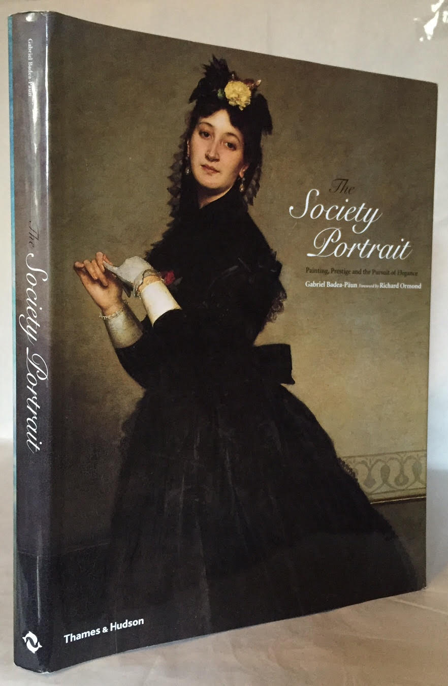 Image for The Society Portrait: Painting, Prestige and the Pursuit of Elegance