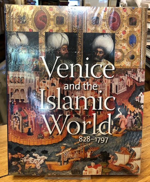 Image for Venice and the Islamic World, 828-1797