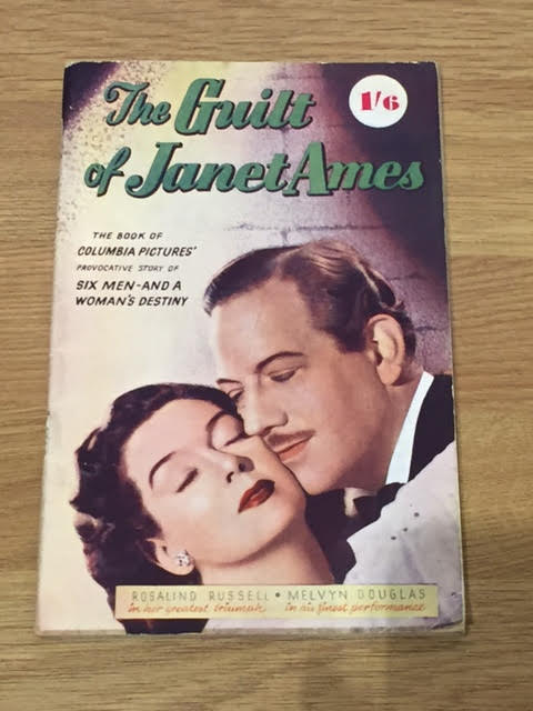 Image for The Guilt of Janet Ames. The Book of Columbia Pictures' Provocative Drama of People With Potentialities