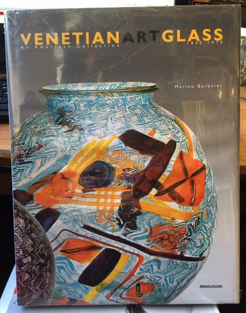 Image for Venetian Art Glass: 1840-1970 an American Collection