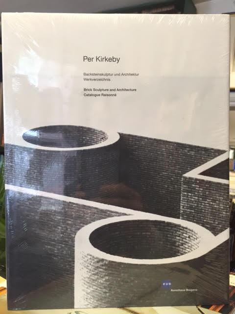 Image for Per Kirkeby: Backsteinskulpture Und Architektur Werkverzeichnis = Brick Sculpture and Architecture Catalogue Raisonne