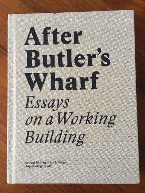 Image for After Butler's Wharf: Essays on a Working Building