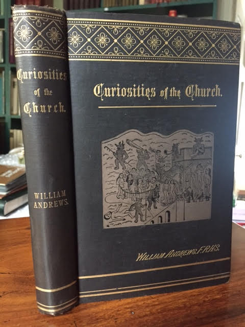 Image for Curiosities of the Church: Studies of Curious Customs Services and Records