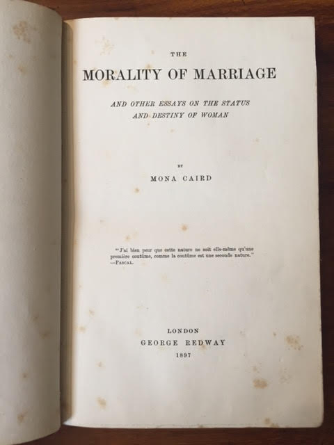 Image for The Morality of Marriage : And Other Essays on the Status and Destiny of Woman